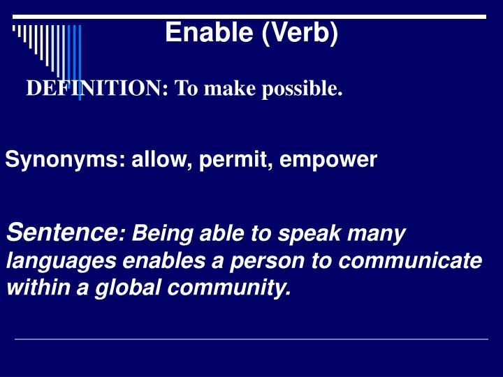 Enable (Verb)