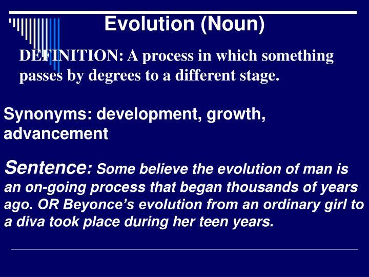 Evolution (Noun)