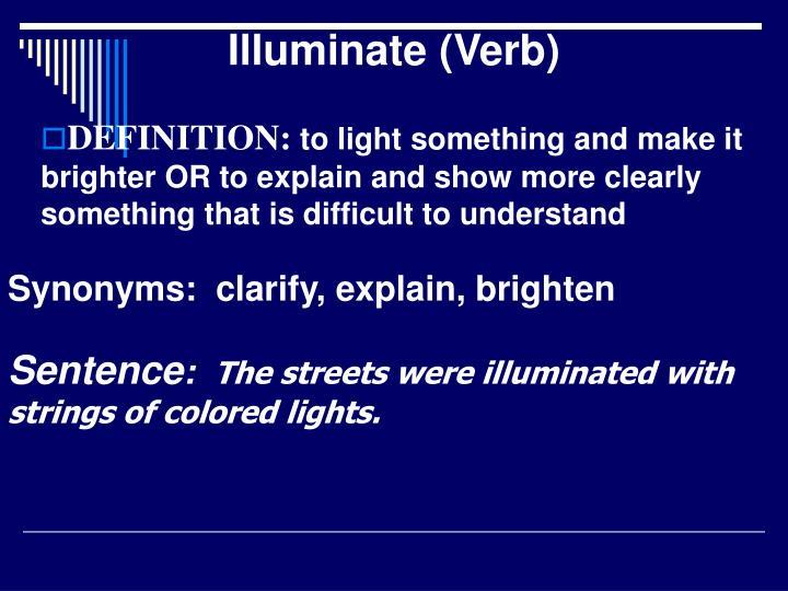 Illuminate (Verb)