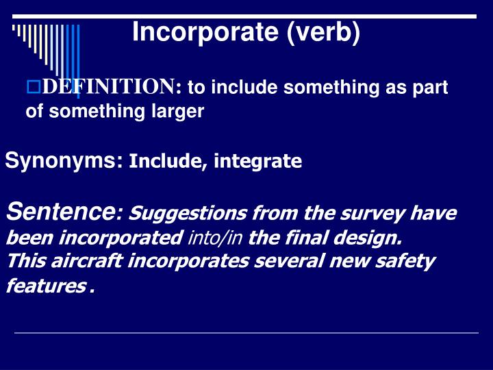 Incorporate (verb)
