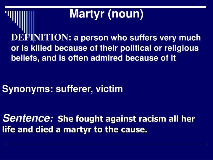 Martyr (noun)