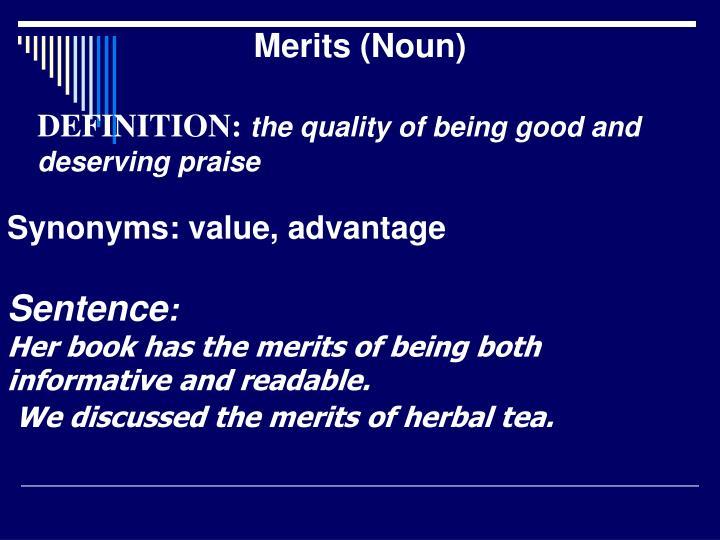 Merits (Noun)