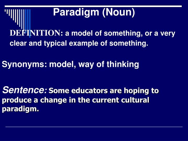 Paradigm (Noun)