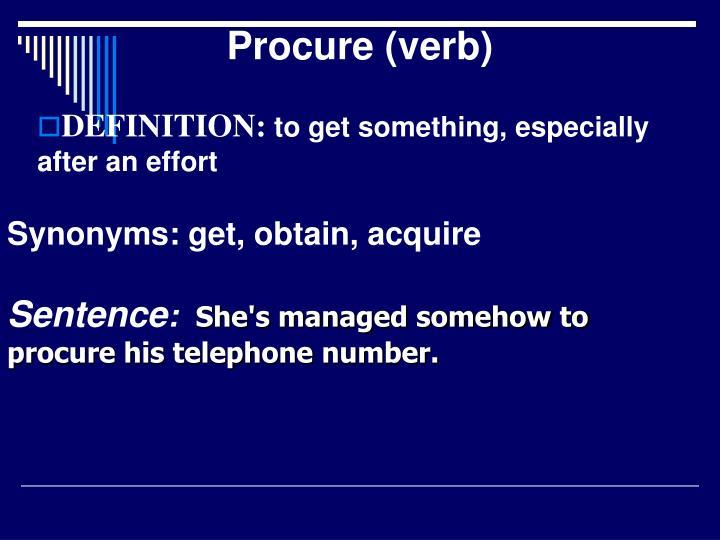 Procure (verb)