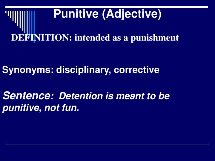 Punitive (Adjective)