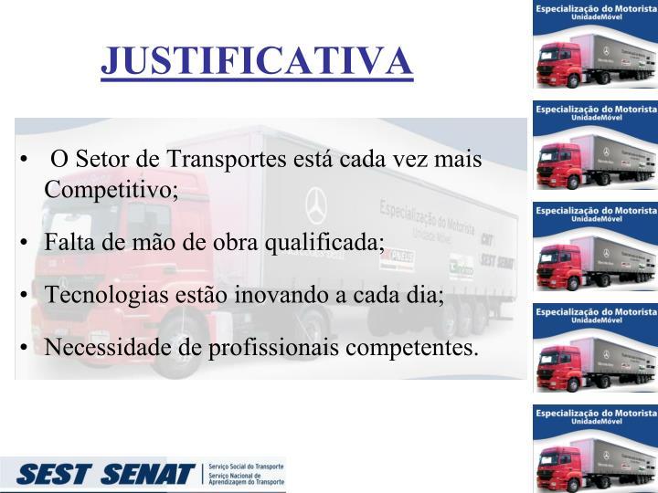O Setor de Transportes está cada vez mais Competitivo;