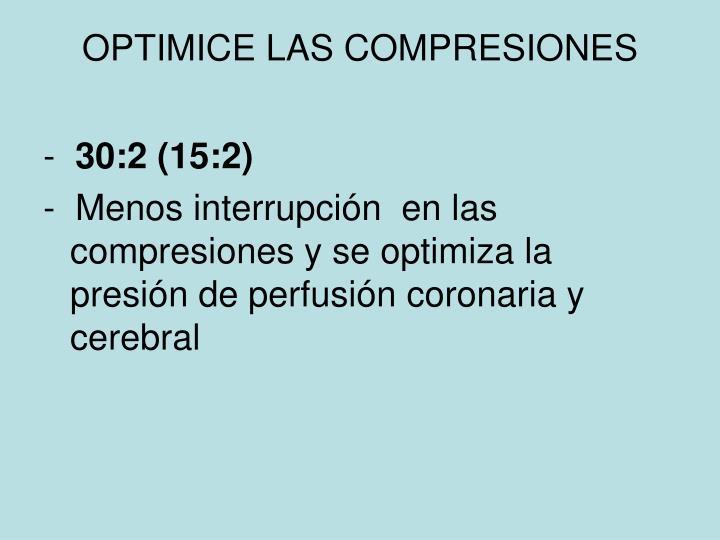 OPTIMICE LAS COMPRESIONES