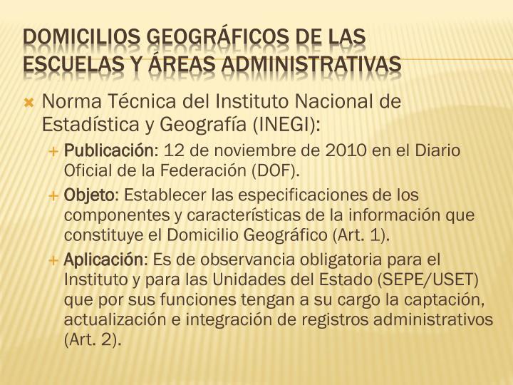 Norma Técnica del Instituto Nacional de Estadística y Geografía (INEGI):