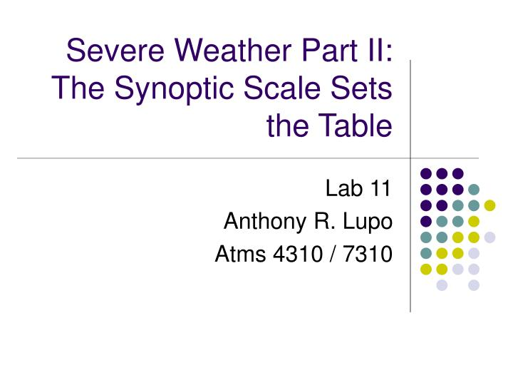 Severe weather part ii the synoptic scale sets the table
