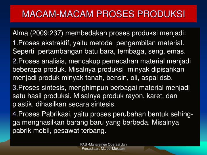 MACAM-MACAM PROSES PRODUKSI