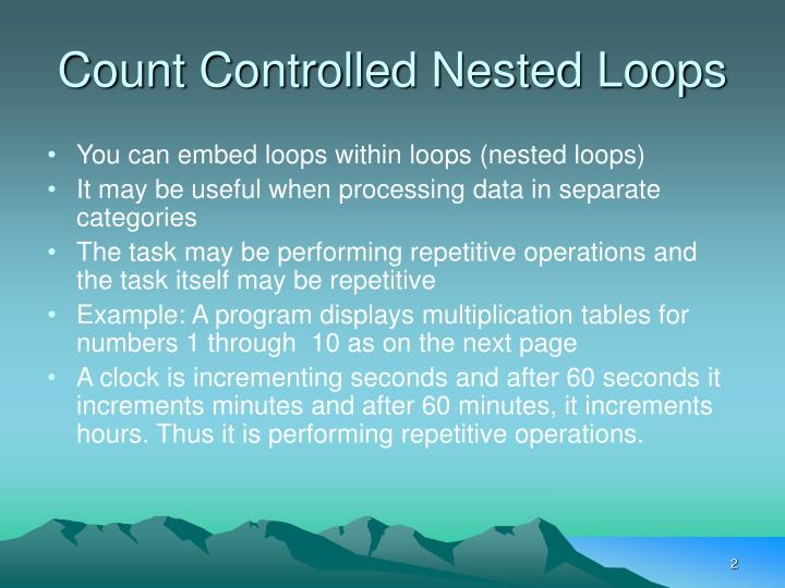 Count Controlled Nested Loops