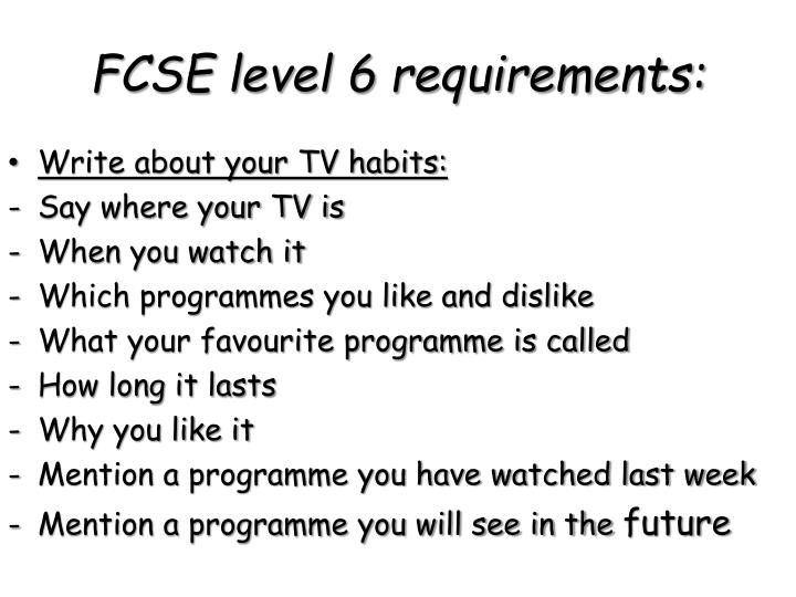 Fcse level 6 requirements