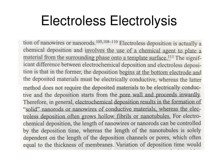 Electroless Electrolysis