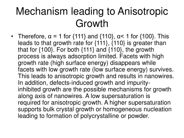 Mechanism leading to Anisotropic Growth