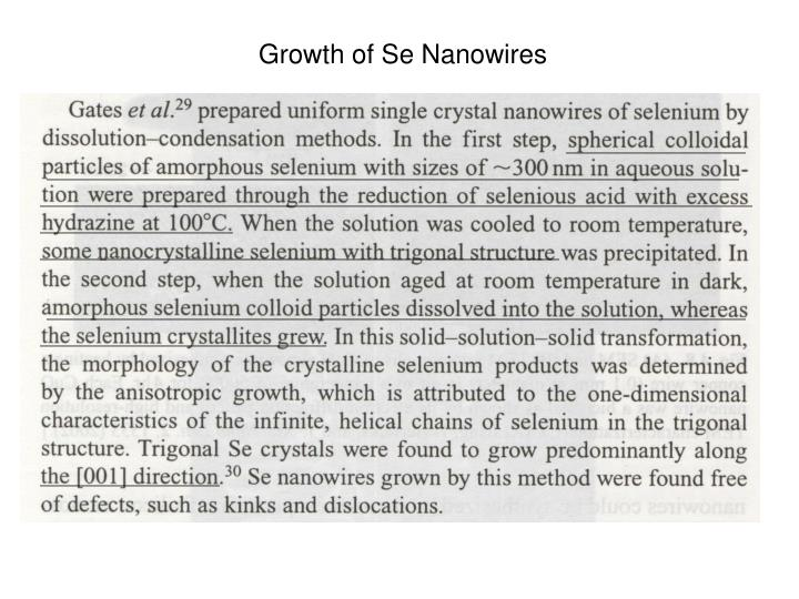 Growth of Se Nanowires