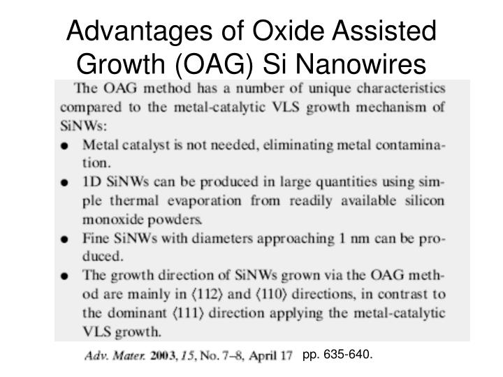 Advantages of Oxide Assisted Growth (OAG) Si Nanowires