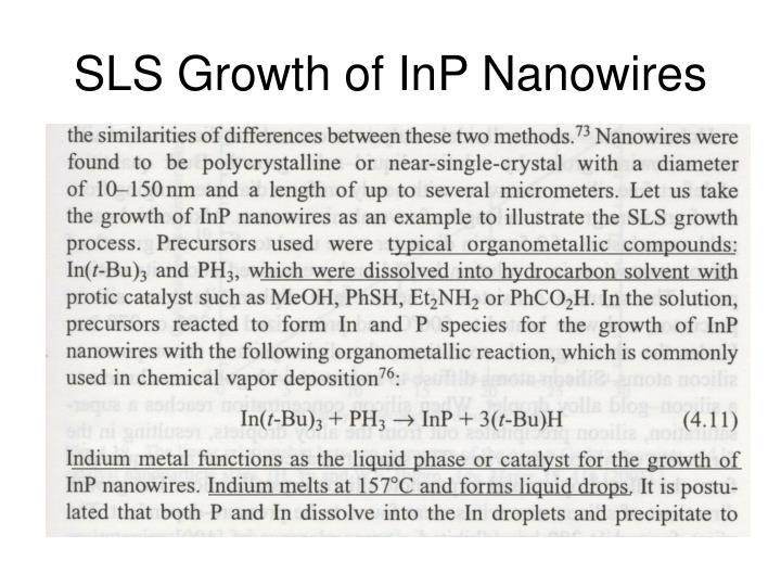 SLS Growth of InP Nanowires