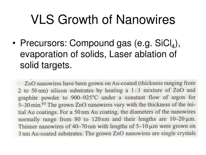 VLS Growth of Nanowires