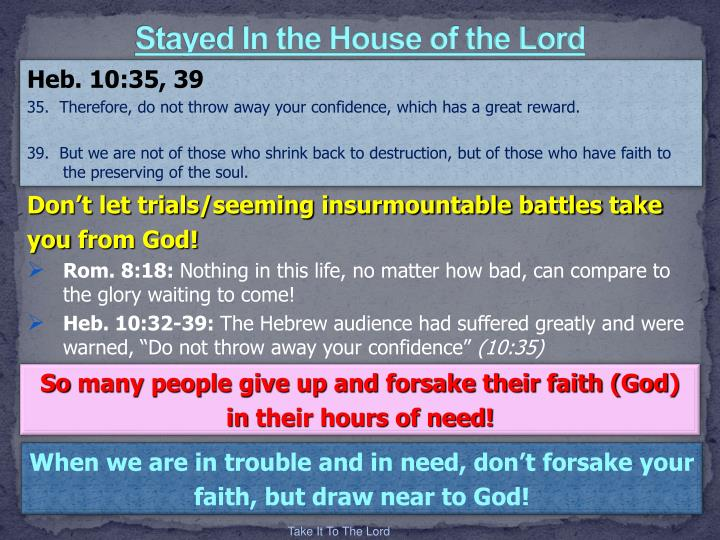 Stayed In the House of the Lord
