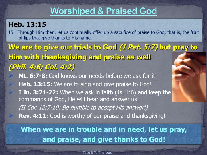 Worshiped & Praised God