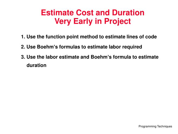 Estimate Cost and Duration