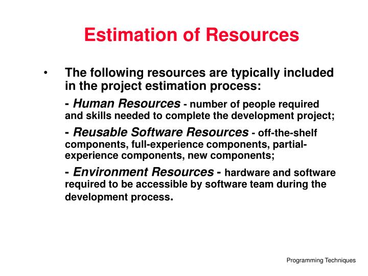 Estimation of Resources