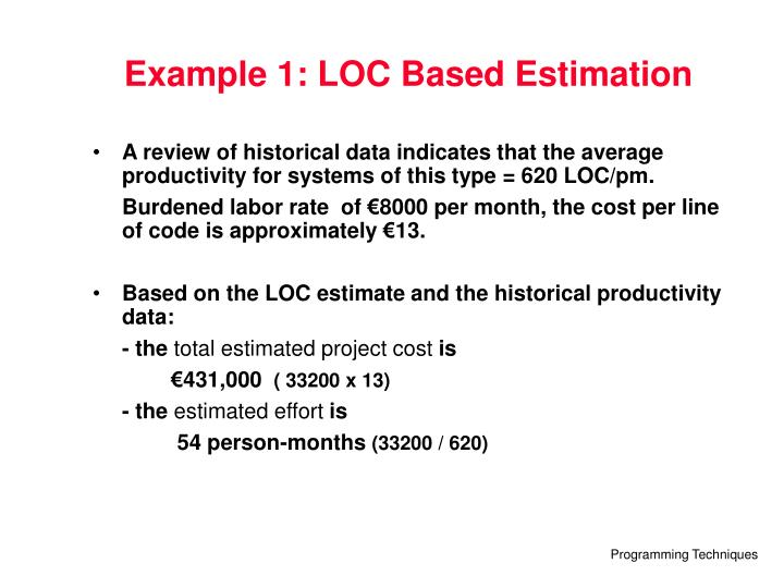 Example 1: LOC Based Estimation