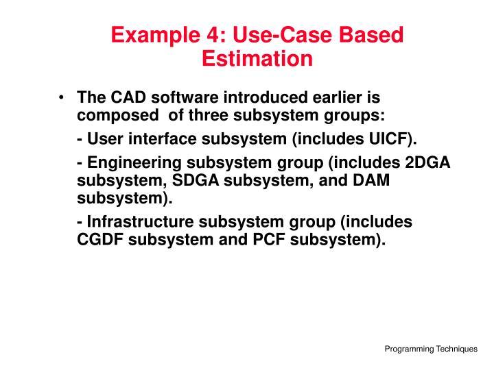 Example 4: Use-Case Based Estimation