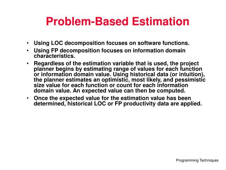 Problem-Based Estimation