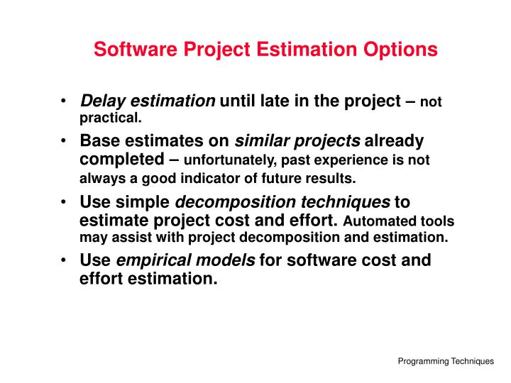 Software Project Estimation Options