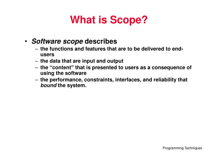 What is Scope?
