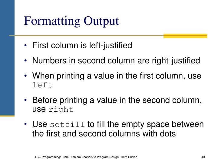 Formatting Output