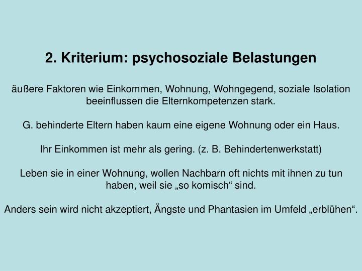 2. Kriterium: psychosoziale Belastungen