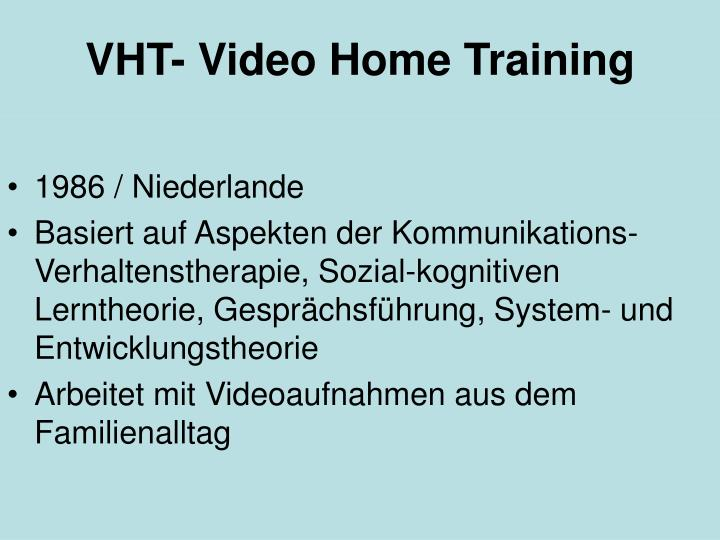 VHT- Video Home Training