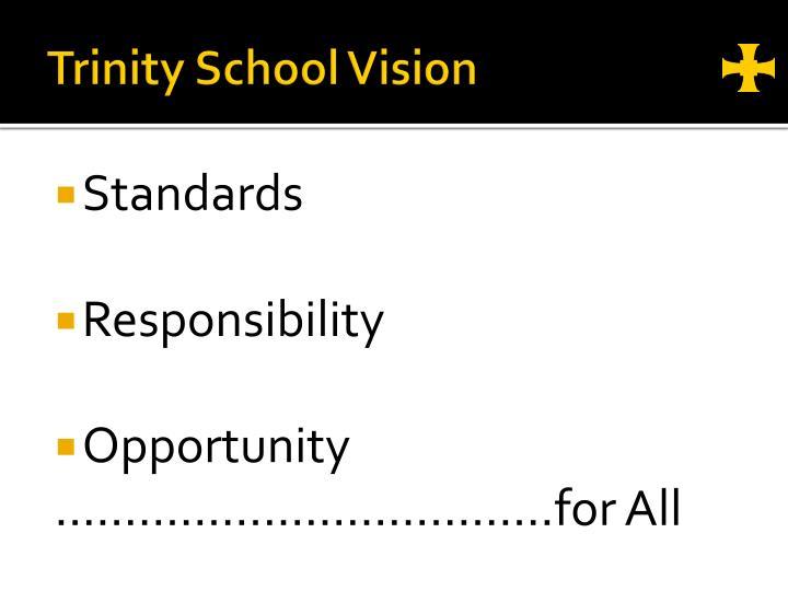 Trinity School Vision