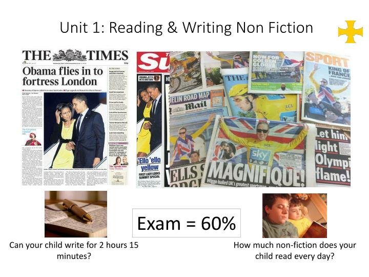 Unit 1: Reading & Writing Non Fiction