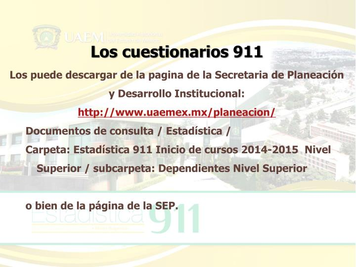 Los cuestionarios 911