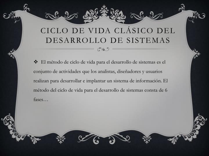 CICLO DE VIDA CLÁSICO DEL DESARROLLO