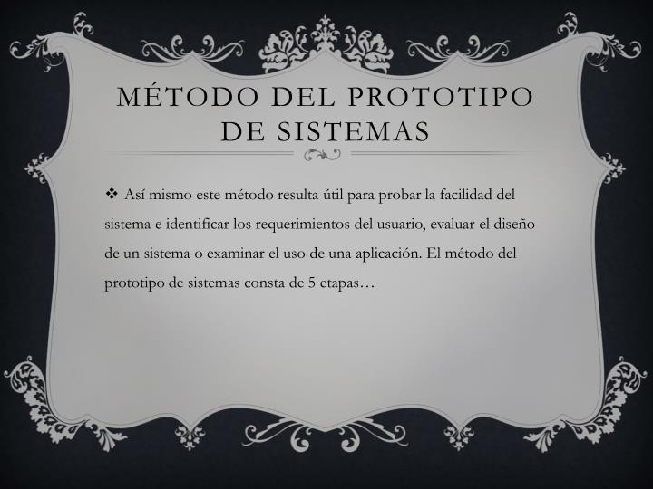 MÉTODO DEL PROTOTIPO DE SISTEMAS