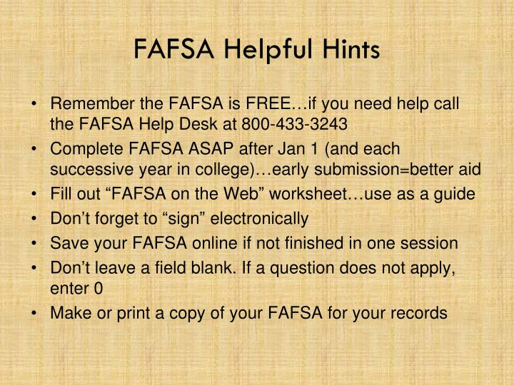 FAFSA Helpful Hints