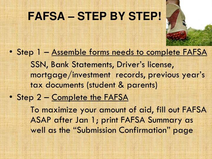 FAFSA – STEP BY STEP!