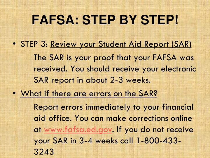 FAFSA: STEP BY STEP!