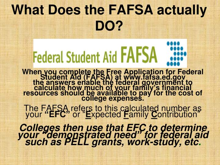 What Does the FAFSA actually DO?