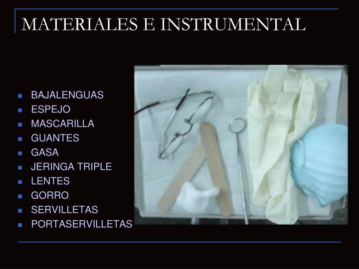 MATERIALES E INSTRUMENTAL