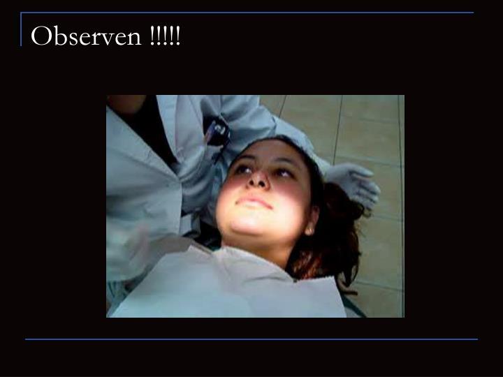 Observen !!!!!