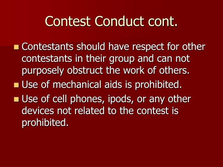 Contest Conduct cont.