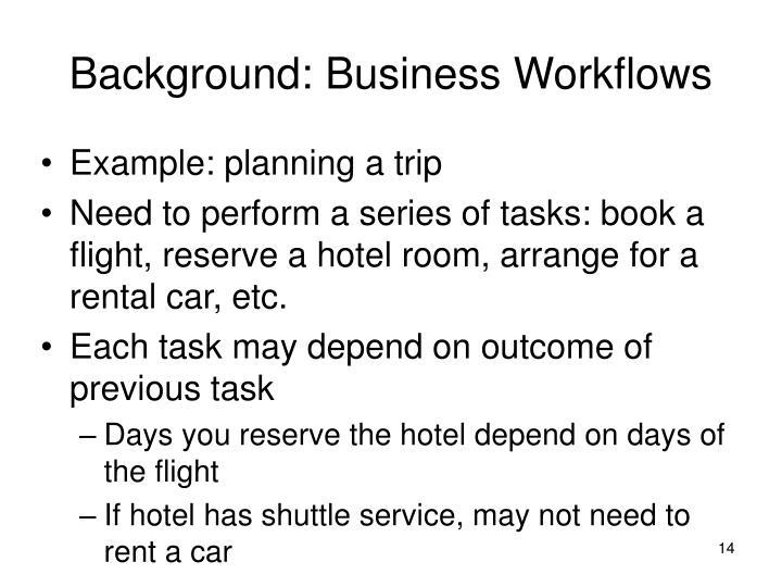 Background: Business Workflows