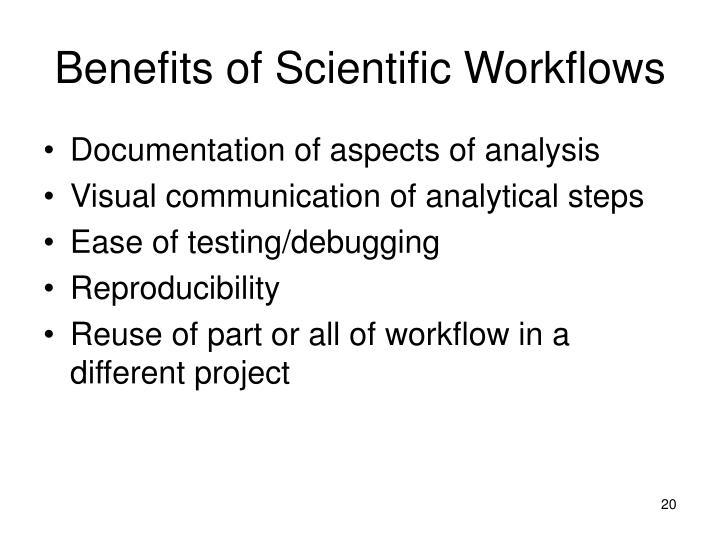 Benefits of Scientific Workflows