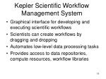 kepler scientific workflow management system1