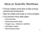 more on scientific workflows